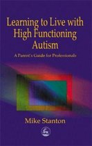 Learning to Live with High Functioning Autism