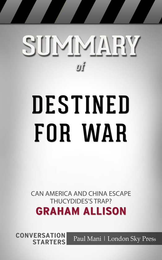 Boek cover Summary of Destined for War Can America and China Escape Thucydidess Trap?: Conversation Starters van Paul Mani