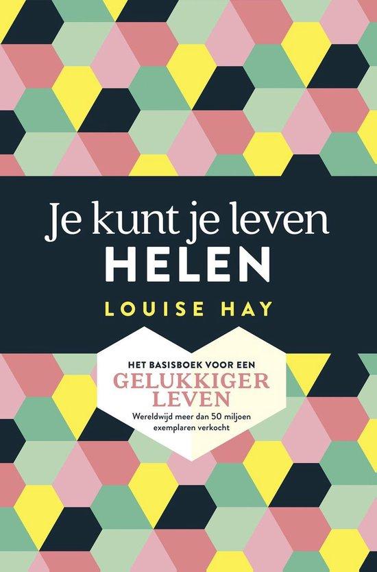 Boek cover Je kunt je leven helen van Louise Hay (Onbekend)