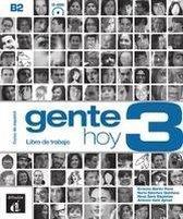Gente hoy 3 (B2). Libro de trabajo + Audio-CD (MP3)