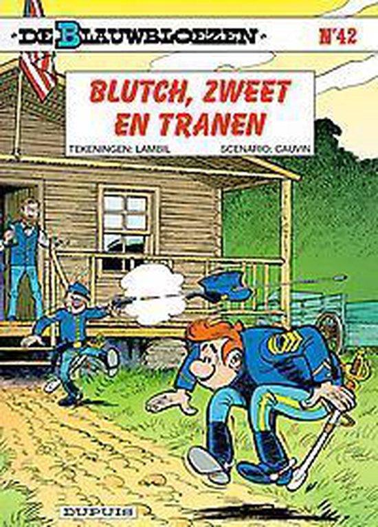 Blauwbloezen 42. blutch, zweet en tranen (herdruk) - Willy Lambil pdf epub