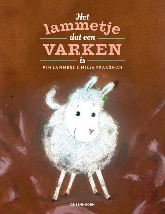 Boek cover Het lammetje dat een varken is van Pim Lammers (Hardcover)