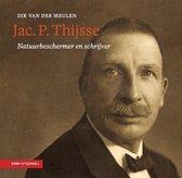 Heimans en Thijsse reeks 1 - Jac. P. Thijsse - natuurbeschermer en schrijver 1