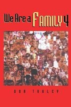 We Are A Family 4