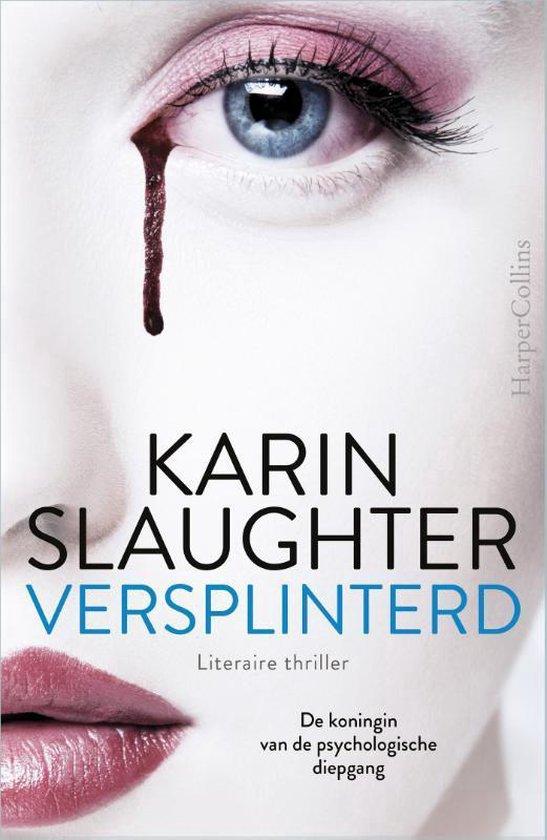 Will Trent - Versplinterd - Karin Slaughter |
