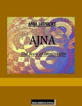 Ajna the Book of Immortality