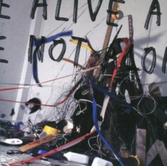 We'Re Alive & We'Re Not..