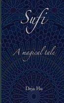 Sufi. a Magical Tale