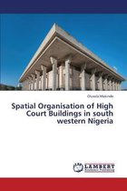 Spatial Organisation of High Court Buildings in South Western Nigeria