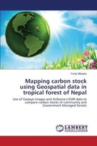 Mapping Carbon Stock Using Geospatial Data in Tropical Forest of Nepal