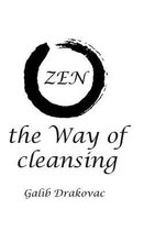 Zen - The Way of Cleansing