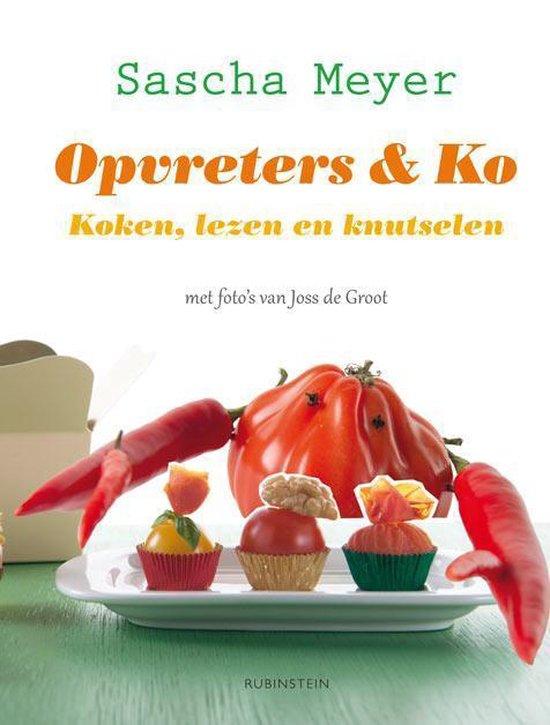 Opvreters & Ko - Sacha Meyer |