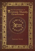 The Life and Opinions of Tristram Shandy, Gentleman (100 Copy Limited Edition)
