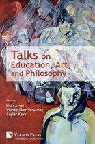 Talks on Education, Art, and Philosophy