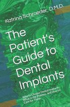 The Patient's Guide to Dental Implants