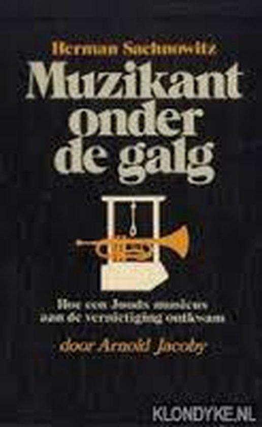 Muzikant onder de galg - Sachnowitz  