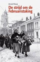 De strijd om de Februaristaking