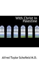 With Christ in Palestine