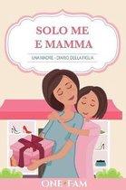 Una Madre - Diario Della Figlia
