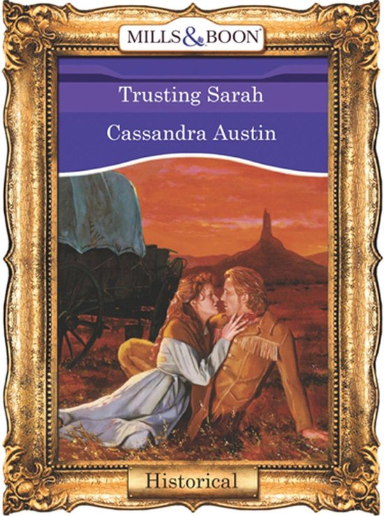 Omslag van Trusting Sarah (Mills & Boon Vintage 90s Historical)