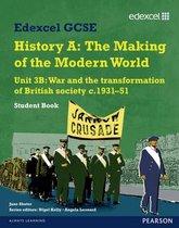 Boek cover Edexcel GCSE Modern World History Unit 3B War and the Transformation of British Society c.1931-51 Student Book van Jane Shuter