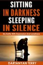 Omslag Sitting In Darkness, Sleeping In Silence: My Battle With Depression And Loneliness (Revised Edition)