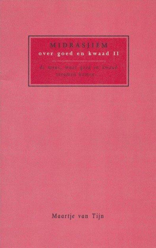 MIDRASJIEM OVER GOED EN KWAAD 2 - Maartje van Tijn | Readingchampions.org.uk