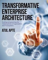 Transformative Enterprise Architecture