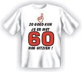 Benza T-Shirt - Zo goed kan je er met 60 nog uitzien! - (Leuk, Grappig, Mooi, Funny, Leeftijd, Jaar) - Maat XXL