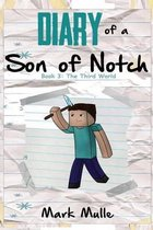 Diary of a Son of Notch (Book 3)