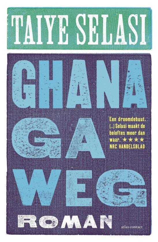 Ghana ga weg - Taiye Selasi |