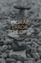 Moral Error Theory