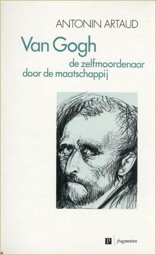 Van gogh zelfmoordenaar door maatschappy - Artaud  