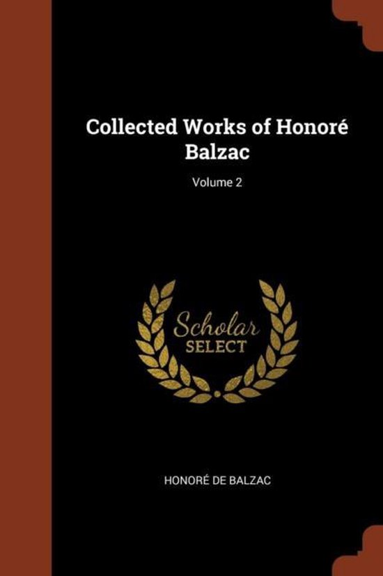Collected Works of Honore Balzac
