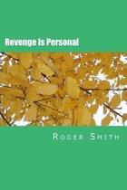 Revenge Is Personal