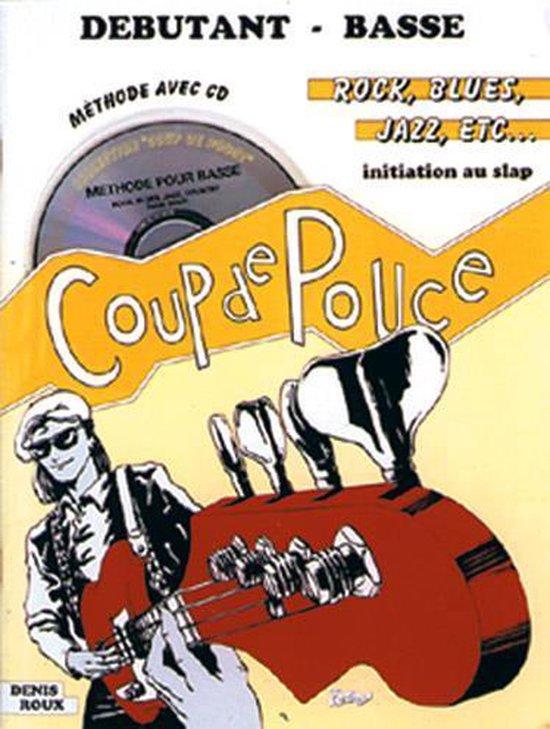 Coup De Pouce Debutant (& Cd) Basse Tab