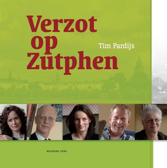 Verzot op Zutphen - Tim Pardijs |