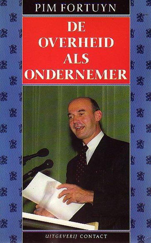 OVERHEID ALS ONDERNEMER - Fortuyn pdf epub