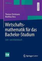 Wirtschaftsmathematik Fur Das Bachelor-Studium
