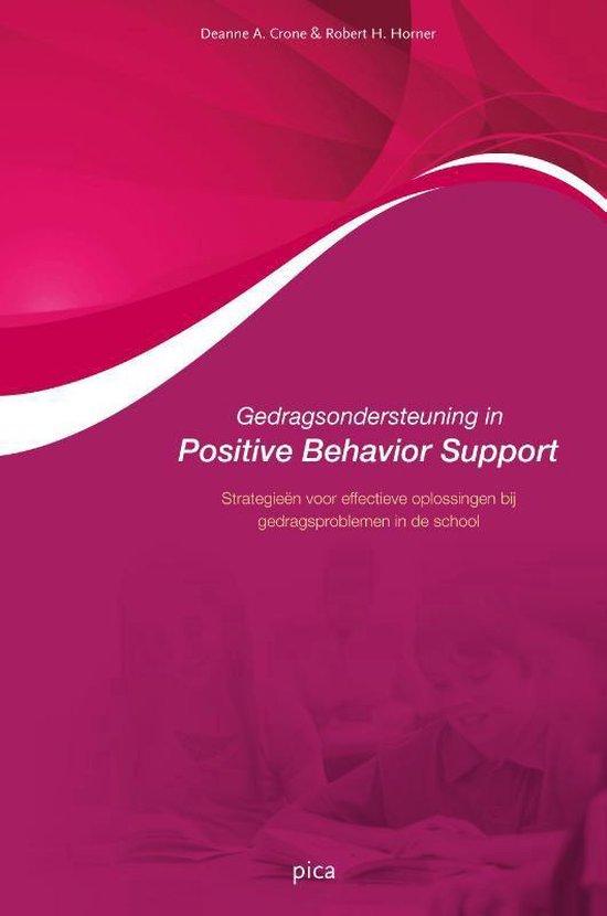 Gedragsondersteuning in positive behavior support - Deanne A. Crone |