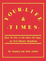Your Life and Times