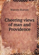Cheering Views of Man and Providence