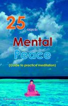 25 Ways to Mental Peace