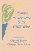 Toward a Phenomenology of the Etheric World