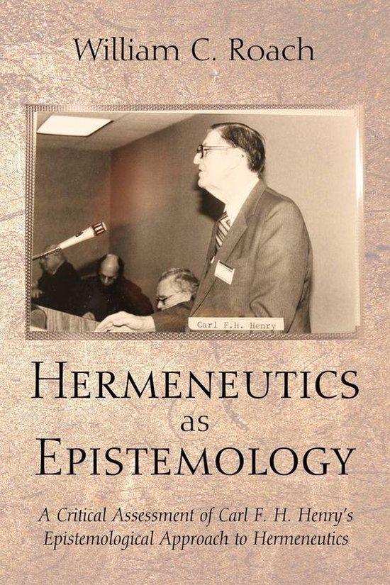 Boek cover Hermeneutics as Epistemology van William C. Roach (Onbekend)