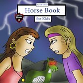 Horse Book for Kids