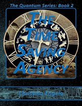 The Quantum Series Book 2 - The Time Saving Agency