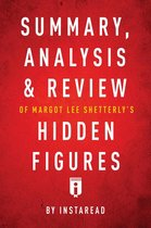 Guide to Margot Lee Shetterly's Hidden Figures by Instaread