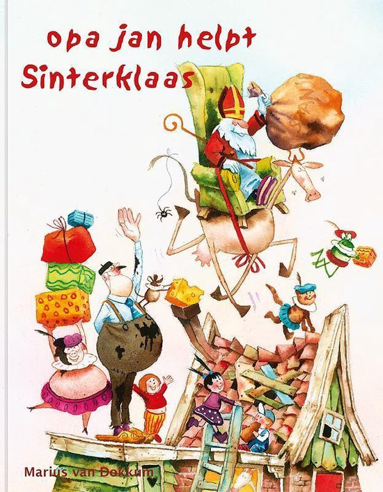Opa Jan helpt Sinterklaas - Marius van Dokkum |