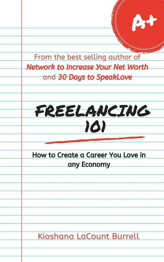 Freelancing 101: How to Create a Career You Love in any Economy